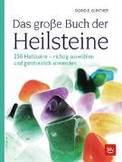 Cover-Bild zu Das große Buch der Heilsteine von Günther, Sigrid E.