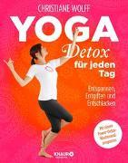 Cover-Bild zu Yoga-Detox für jeden Tag von Wolff, Christiane