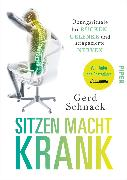 Cover-Bild zu Sitzen macht krank von Schnack, Gerd