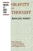 Cover-Bild zu Nancy, Jean-Luc: The Gravity of Thought