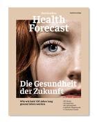 Cover-Bild zu Sanitas Health Forecast (Hrsg.): Die Gesundheit der Zukunft - Edition 2020