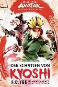 Cover-Bild zu Avatar - Der Herr der Elemente: Der Schatten von Kyoshi von Yee, F. C.