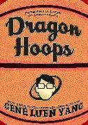 Cover-Bild zu Dragon Hoops von Yang, Gene Luen