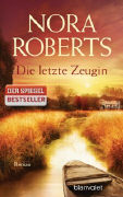 Cover-Bild zu Die letzte Zeugin von Roberts, Nora