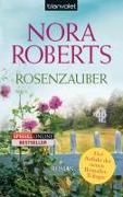 Cover-Bild zu Rosenzauber von Roberts, Nora