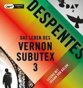 Cover-Bild zu Despentes, Virginie: Das Leben des Vernon Subutex 3