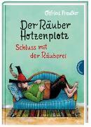 Cover-Bild zu Preußler, Otfried: Der Räuber Hotzenplotz 3: Schluss mit der Räuberei