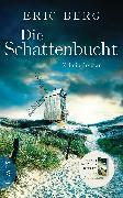 Cover-Bild zu Die Schattenbucht (eBook) von Berg, Eric