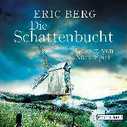 Cover-Bild zu Die Schattenbucht (Audio Download) von Berg, Eric