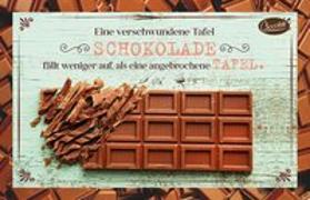 Cover-Bild zu Eine verschwundene Tafel Schokolade fällt weniger auf als eine angebrochene Tafel von Engeln, Reinhard (Gestaltet)