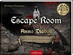 Cover-Bild zu Miehling, Sandra: Escape Room. Anno Diaboli. Ein historischer Escape-Thriller