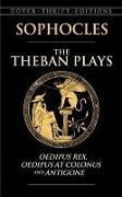 Cover-Bild zu Sophocles: The Theban Plays: Oedipus Rex, Oedipus at Colonus and Antigone