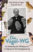 Cover-Bild zu Schulze-Hagen, Karl: Die Vogel-WG