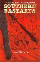 Cover-Bild zu Jason Aaron: Southern Bastards Volume 1: Here Was a Man