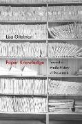 Cover-Bild zu Gitelman, Lisa: Paper Knowledge: Toward a Media History of Documents