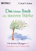 Cover-Bild zu Rickman, Cheryl: Das kleine Buch der inneren Stärke