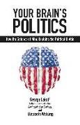 Cover-Bild zu Lakoff, George: YOUR BRAINS POLITICS