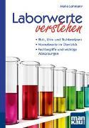 Cover-Bild zu Laborwerte verstehen. Kompakt-Ratgeber von Lohmann, Maria