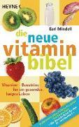 Cover-Bild zu Die neue Vitamin-Bibel von Mindell, Earl