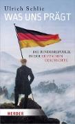 Cover-Bild zu Schlie, Ulrich: Was uns prägt (eBook)