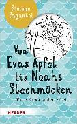 Cover-Bild zu Paganini, Simone: Von Evas Apfel bis Noahs Stechmücken (eBook)