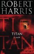 Cover-Bild zu Harris, Robert: Titan