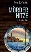 Cover-Bild zu Gründel, Eva: Mörderhitze