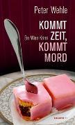 Cover-Bild zu Wehle, Peter: Kommt Zeit, kommt Mord