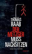 Cover-Bild zu Raab, Thomas: Der Metzger muss nachsitzen