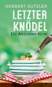 Cover-Bild zu Dutzler, Herbert: Letzter Knödel