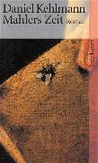 Cover-Bild zu Mahlers Zeit von Kehlmann, Daniel
