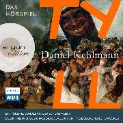 Cover-Bild zu Tyll (Audio Download) von Kehlmann, Daniel