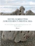 Cover-Bild zu Murniati, Murniati: HOTEL MARKETING STRATEGIES IN DIGITAL ERA