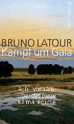 Cover-Bild zu Latour, Bruno: Kampf um Gaia