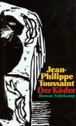 Cover-Bild zu Toussaint, Jean-Philippe: Der Köder