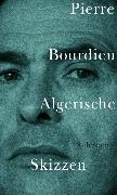 Cover-Bild zu Bourdieu, Pierre: Algerische Skizzen