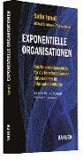 Cover-Bild zu Ismail, Salim: Exponentielle Organisationen