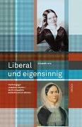 Cover-Bild zu Joris, Elisabeth: Liberal und eigensinnig