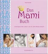 Cover-Bild zu Kessler, Katja: Das Mami Buch