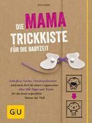 Cover-Bild zu Glaser, Ute: Die Mama-Trickkiste für die Babyzeit