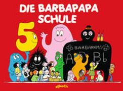 Cover-Bild zu Die Barbapapa Schule von Taylor, Talus