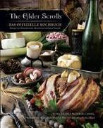 Cover-Bild zu Monroe-Cassel, Chelsea: The Elder Scrolls: Das offizielle Kochbuch: Rezepte aus Himmelsrand, Morrowind und ganz Tamriel