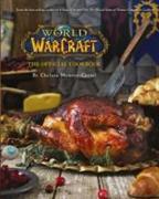 Cover-Bild zu Monroe Cassel, Chelsea: World of Warcraft the Official Cookbook