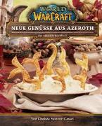 Cover-Bild zu Monroe-Cassel, Chelsea: World of Warcraft: Neue Genüsse aus Azeroth - Das offizielle Kochbuch