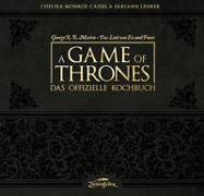 Cover-Bild zu Monroe-Cassel, Chelsea: A Game of Thrones - Das offizielle Kochbuch