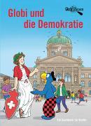 Cover-Bild zu Globi und die Demokratie von Zollinger, Marc