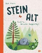 Cover-Bild zu Steinalt (und kein bisschen langweilig) von Pilutti, Deb