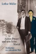 Cover-Bild zu Adrien Proust und sein Sohn Marcel von Müller, Lothar