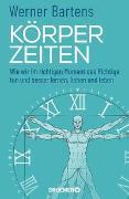 Cover-Bild zu Körperzeiten von Bartens, Werner