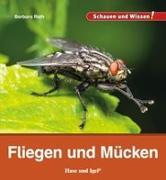 Cover-Bild zu Fliegen und Mücken von Rath, Barbara